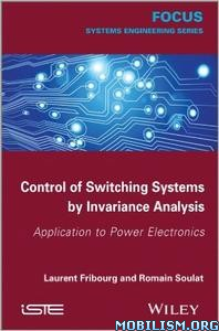 Download ebook Control of Switching Systems by Laurent Fribourg (.PDF)