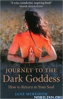 Download ebook Journey to the Dark Goddess by Jane Meredith (.ePUB)