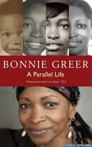 A Parallel Life by Bonnie Greer