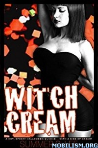 Download ebook Witch Cream by Summer O. Lee (.ePUB)