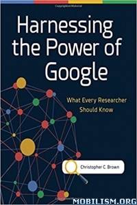 Download ebook Harnessing Power of Google by Christopher C. Brown (.ePUB)
