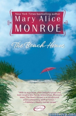 eBook Releases • Beach House series by Mary Alice Monroe (.ePUB)