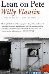 Download ebook Lean on Pete by Willy Vlautin (.ePUB)