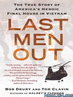 Last Men Out by Bob Drury, Tom Clavin