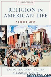 Download ebook Religion in American Life by Jon Butler, et al (.PDF)