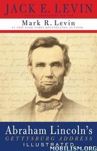 Abraham Lincoln's Gettysburg Address by Mark R. Levin +