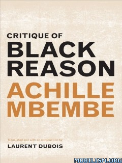 Critique of Black Reason by Achille Mbembe, Laurent Dubois
