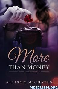 Download ebook More than Money by Allison Michaels (.ePUB)