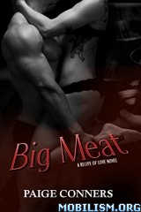 Download ebook Big Meat (A Recipe of Love #2) by Paige Conners (.ePUB)