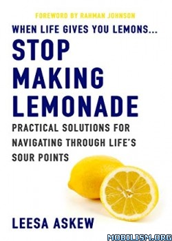 When Life Gives You Lemons by Leesa Askew