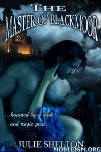 Download Master of Blackmoor by Julie Shelton (.ePUB)+