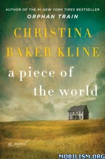 Download A Piece of the World by Christina Baker Kline (.ePUB)(.MOBI)