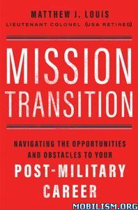Mission Transition by Matthew J. Louis