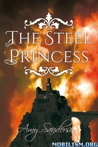 Download The Steel Princess by Amy Sanderson (.ePUB)
