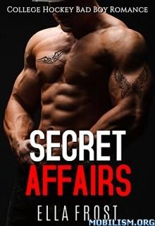 Download Secret Affairs by Ella Frost (.ePUB)