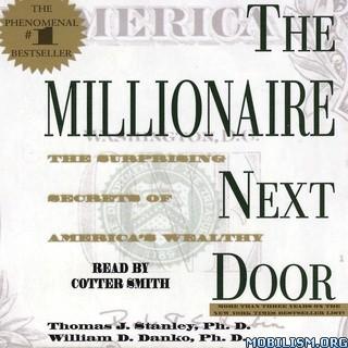 The Millionaire Next Door by Thomas J. Stanley +