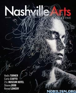Download ebook Nashville Arts - July 2017 (.PDF)