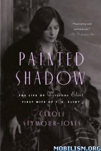 Download Painted Shadow by Carole Seymour-Jones (.ePUB)