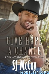 Download ebook Give Hope a Chance by S.J. McCoy (.ePUB)
