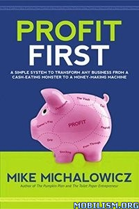 Download Profit First by Mike Michalowicz (.ePUB)