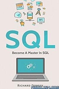 Download ebook SQL Become A Master by Richard Dorsey (.ePUB)(.PDF)(.AZW3)
