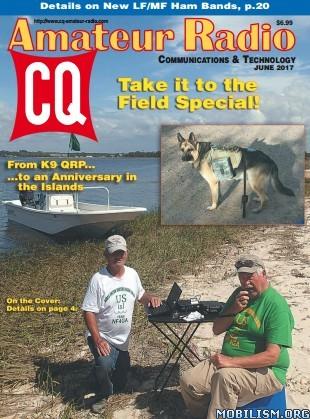 Download ebook CQ Amateur Radio - June 2017 (.PDF)