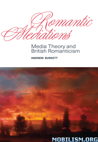 Download ebook Romantic Mediations by Andrew Burkett (.ePUB)