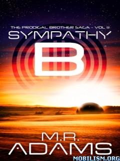 Download Prodigal Brother Saga: Sympathy-B 1.1 by M R Adams (.ePUB)+