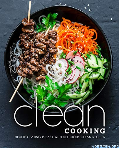 Clean Cooking (2nd Edition) by BookSumo Press  +
