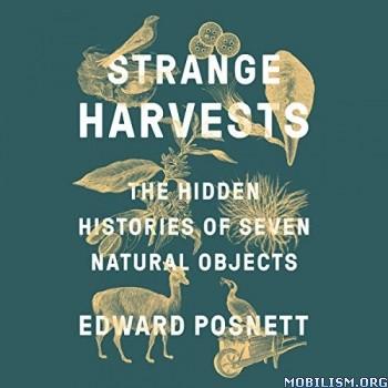 Strange Harvests by Edward Posnett