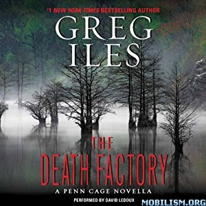 Download ebook The Death Factory by Greg Iles (.MP3)