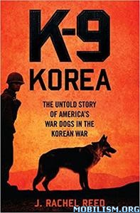 Download ebook K-9 Korea by J. Rachel Reed (.ePUB)
