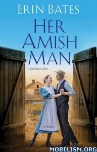 Download ebook Her Amish Man by Erin Bates (.ePUB)