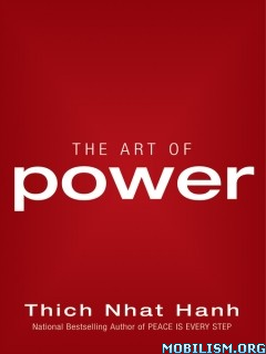 Download ebook The Art of Power by Thich Nhat Hanh (.ePUB)