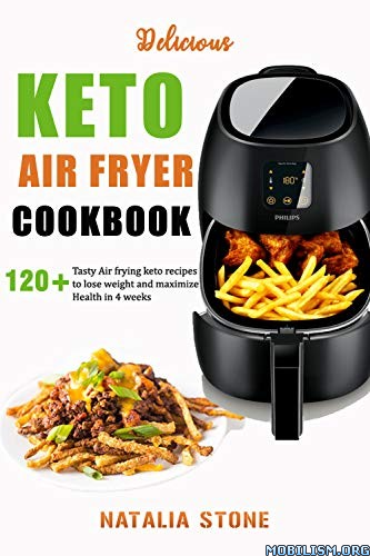 Delicious Keto Air Fryer Cookbook by Natalia Stone