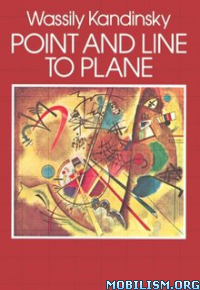 Download ebook Point & Line to Plane by Wassily Kandinsky (.ePUB)