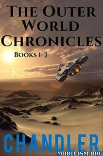 Download ebook The Outer World Chronicles by Arwen Chandler (.ePUB)+