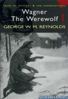 Download ebook Wagner the Werewolf by George W.M. Reynolds (.ePUB)