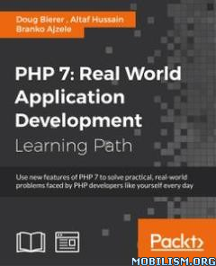 Download ebook PHP 7: Real World Application by Doug Bierer (.ePUB)