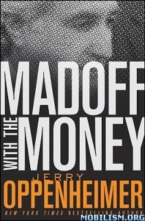 Download Madoff with the Money by Jerry Oppenheimer (.ePUB)