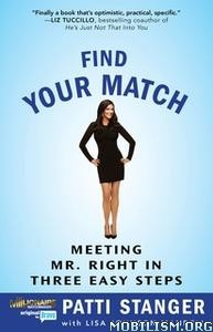 Find Your Match by Patti Stanger