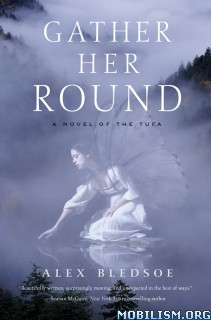 Download Gather Her Round by Alex Bledsoe (.ePUB)