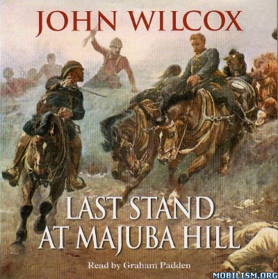 Download Last Stand At Majuba Hill by John Wilcox (.MP3)
