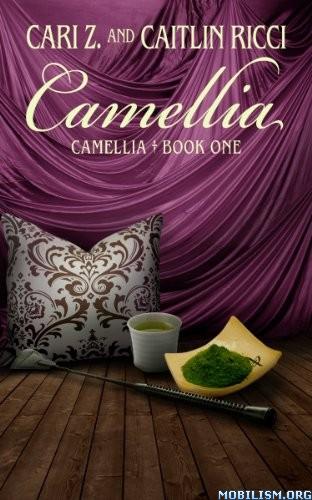 Download Camellia Series by Cari Z., Caitlin Ricci (.ePUB)