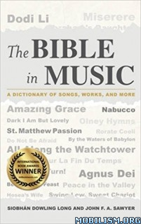Download ebook The Bible in Music by Siobhán Dowling Long et al (.ePUB)