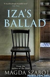 Download ebook Iza's Ballad by Magda Szabó (.ePUB)