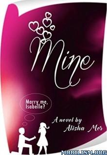 Download ebook Mine!! by Alisha Mor (.ePUB)