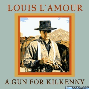 A Gun for Kilkenny by Louis L'Amour
