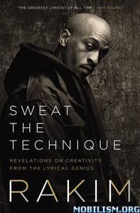 Sweat the Technique by Rakim