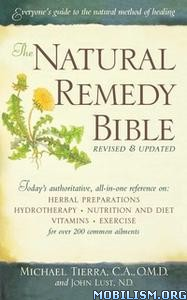 The Natural Remedy Bible by Michael Tierra, John Lust